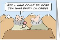 So? - What could be more zen than empty calories?